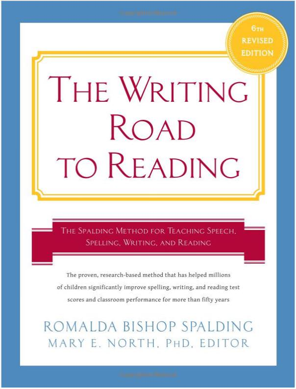The Writing Road To Reading Book: Teaching reading skills with Romalda Spalding And Mary North, 6th Edition