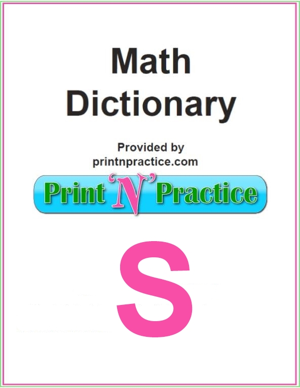 Math Words That Start With S: From the printable math dictionary on this page.