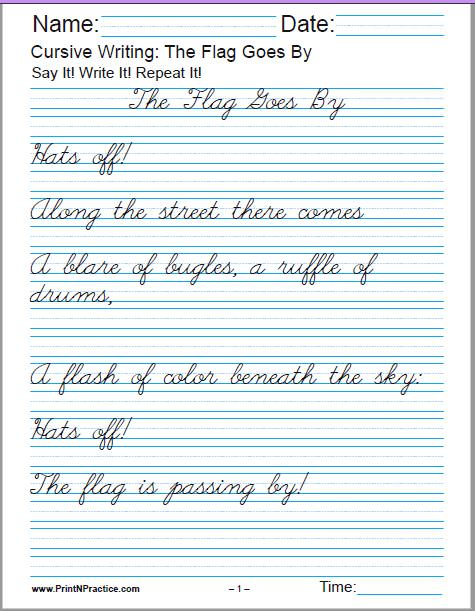 The Flag Goes By, by Henry Holcomb Bennett - 6 cursive writing worksheets