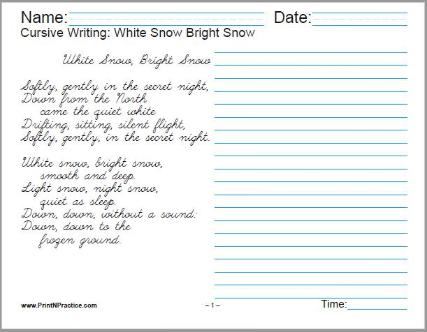 Practice Cursive Writing: White Snow, Bright Snow, Alvin Tresselt - 2 pages.