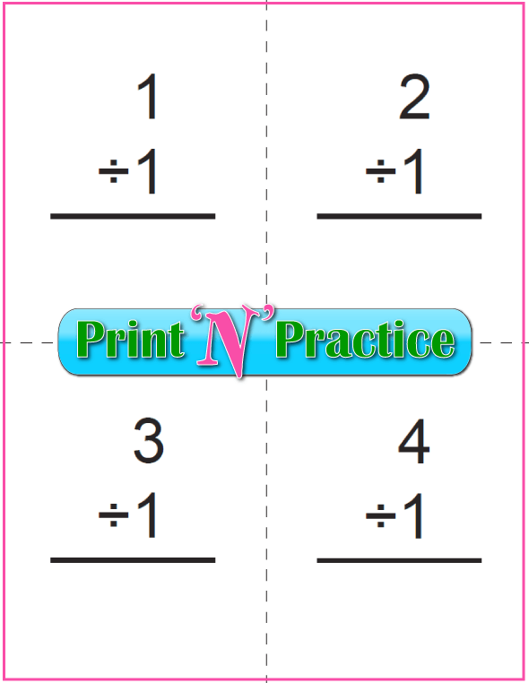 Six Page Printable Division Flash Cards - Prints to double side, one with answers, one without. Divide by one.