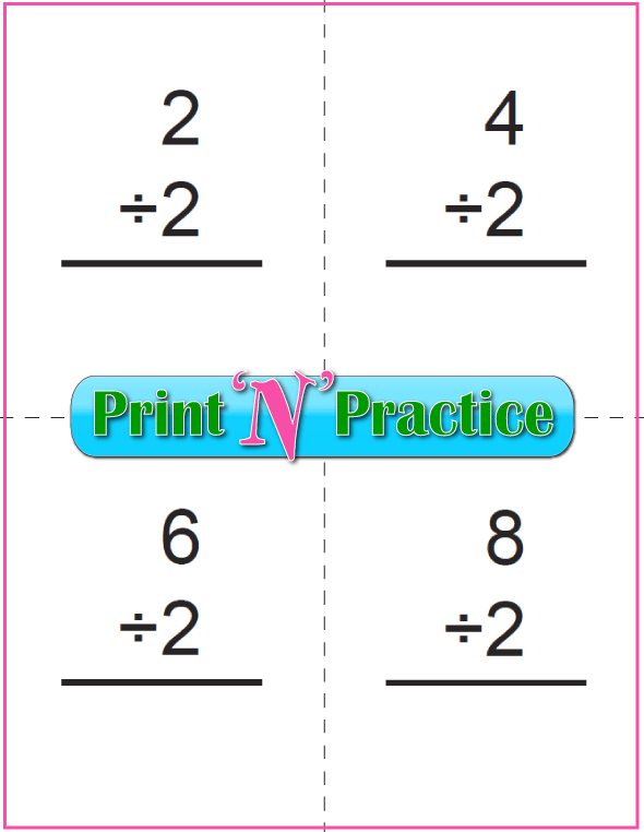 Printable Division Flash Cards - Divide by two.