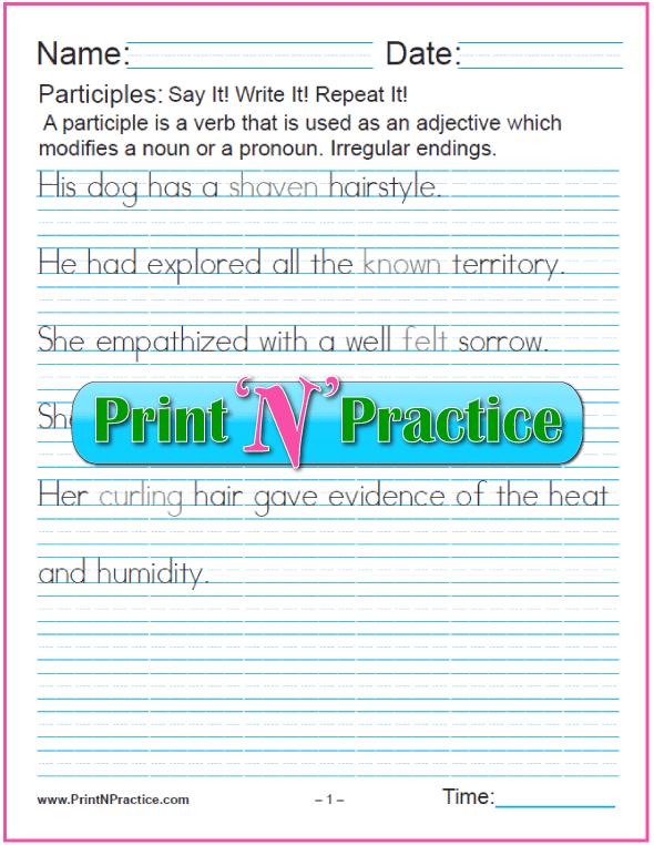 Manuscript Participle Worksheets: Participles with Irregular Endings as Adjectives for nouns and pronouns and worksheets for teaching the participle. PrintNPractice.com #PrintableParticipleWorksheets