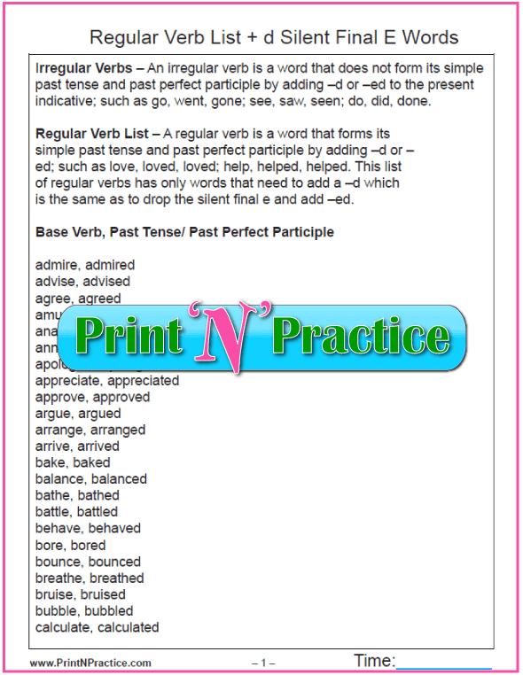 Regular Verbs ed list: Silent Final -e Words add -d
