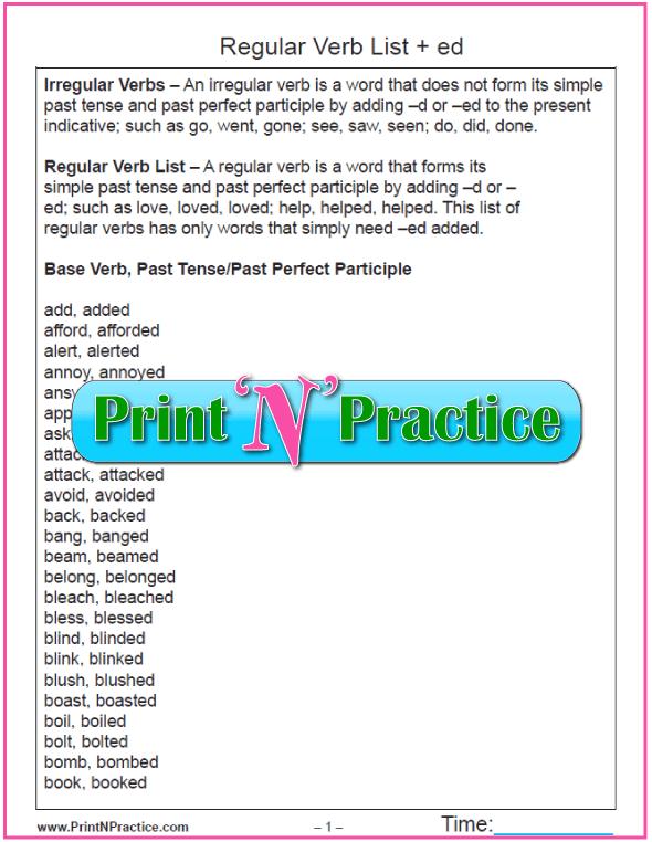 Regular Verb List: Just add -ed