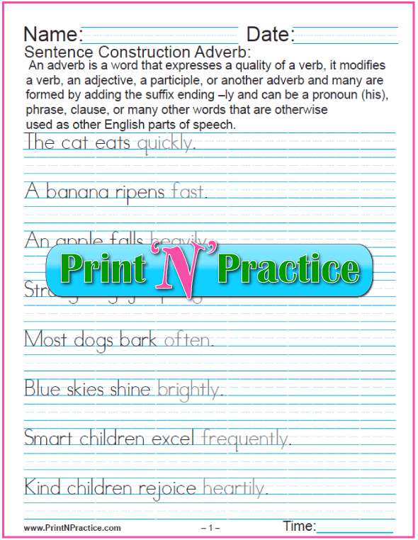 Printable Adverb Worksheets - Practice using adverbs, adverbial phrases, and adverb clauses. Manuscript and cursive.