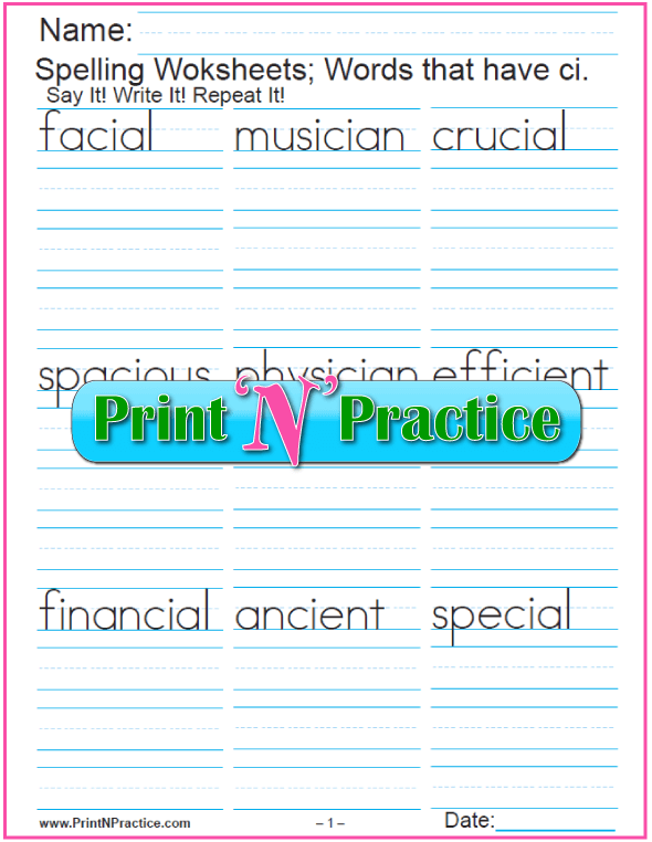 CI Worksheets: Practice writing phonics CI with pronunciation and spelling.