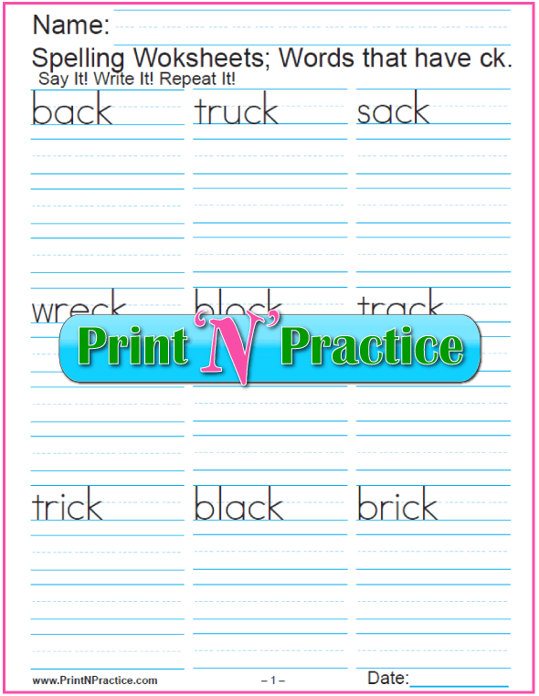 CK Worksheets: Phonics CK practice, spell and pronounce.