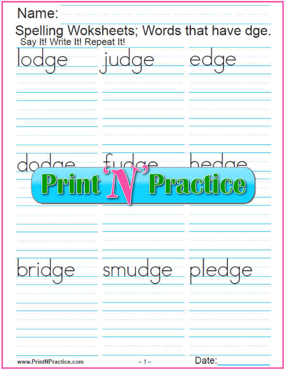 Words With dge - Printable Phonics Worksheets With Spelling Words To Copy
