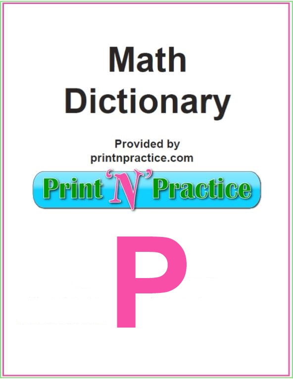 Math Words That Start With P: Fill in where your math glossary leaves off.