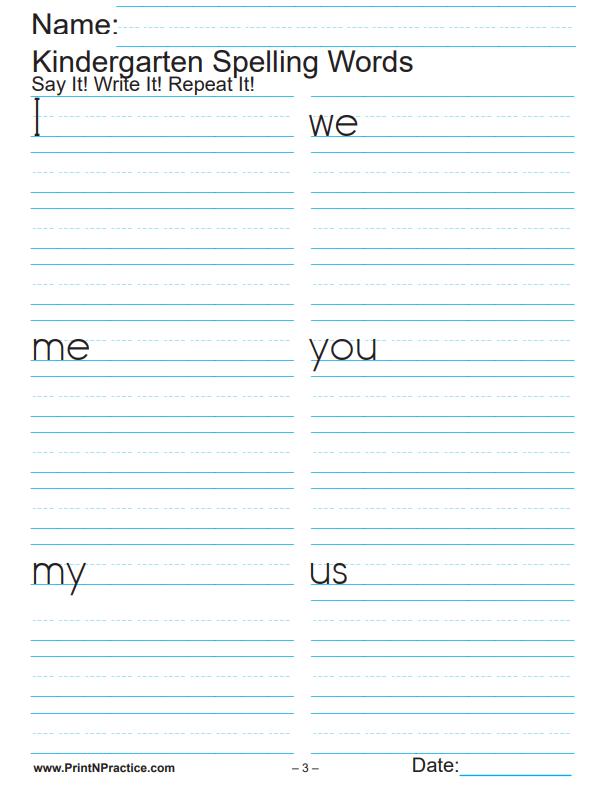 Kindergarten Printable Worksheets: Kindergarten Spelling Word Worksheets 23 pages includes teachers list.